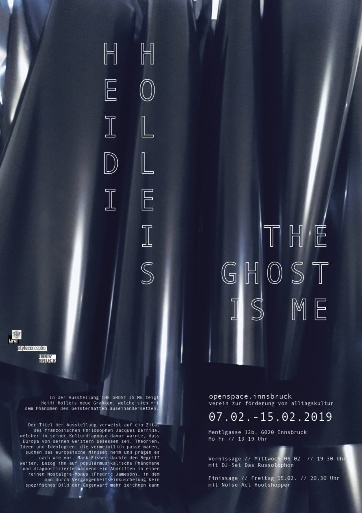 Ausstellungsplakat // The Ghost Is Me // openspace.innsbruck // Digitaldruck auf Papier // A2 // 2019